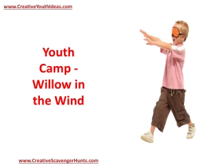 Youth Camp - Willow in the Wind
