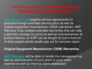 AMT Warranty Offers Original Equipment Manufacturer (OEM) Wa