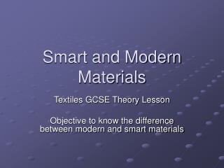 Smart and Modern Materials