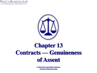 Chapter 13 Contracts — Genuineness   of Assent