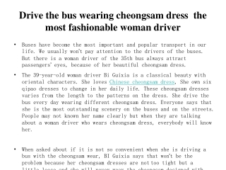 Drive the bus wearing cheongsam dress  the most fashionable
