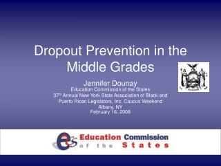Dropout Prevention in the Middle Grades