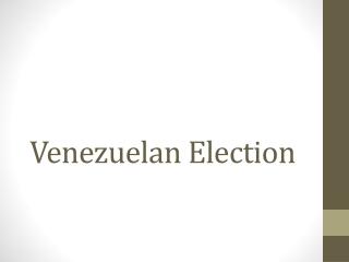Venezuelan Election