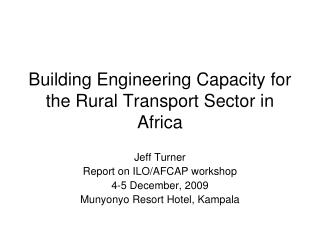 Building Engineering Capacity for the Rural Transport Sector in Africa