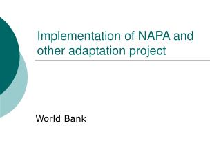 Implementation of NAPA and other adaptation project