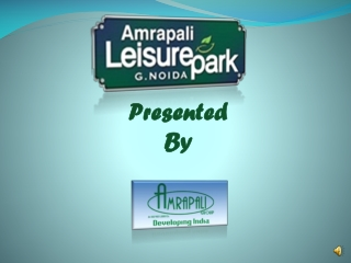 Amrapali Group Leisure Park | Amrapali Leisure Park Noida Ex