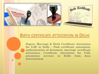 Birth certificate attestation in Delhi