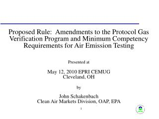 Proposed Rule:  Amendments to the Protocol Gas Verification Program and Minimum Competency Requirements for Air Emission