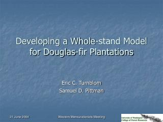 Developing a Whole-stand Model for Douglas-fir Plantations
