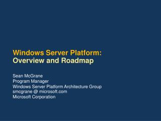 Windows Server Platform: Overview and Roadmap