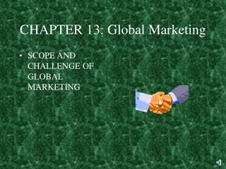 CHAPTER 13: Global Marketing