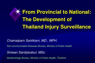 From Provincial to National: The Development of Thailand Injury Surveillance