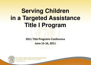 Serving Children  in a Targeted Assistance Title I Program