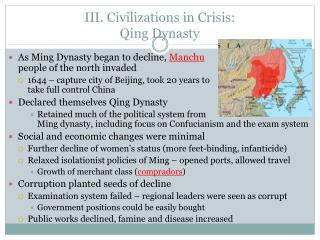 III. Civilizations in Crisis: Qing Dynasty