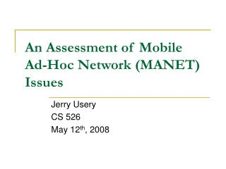 An Assessment of Mobile Ad-Hoc Network MANET Issues