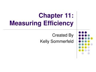 Chapter 11: Measuring Efficiency