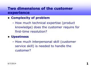 Two dimensions of the customer experience