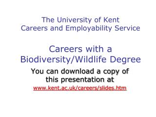 The University of Kent Careers Advisory Service  Careers with a Biodiversity