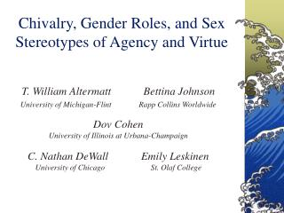 Chivalry, Gender Roles, and Sex Stereotypes of Agency and Virtue
