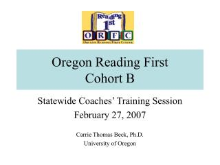 Oregon Reading First Cohort B