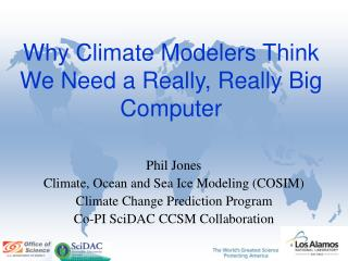 Why Climate Modelers Think We Need a Really, Really Big Computer
