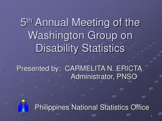 5 th  Annual Meeting of the Washington Group on Disability Statistics