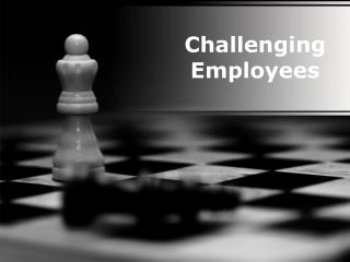 challenging employees (modern) presentation: 127 slides