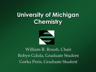 University of Michigan Chemistry