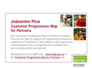 Jobcentre Plus Customer Progression Map for Partners