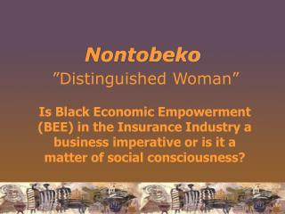 "Nontobeko ""Distinguished Woman"""