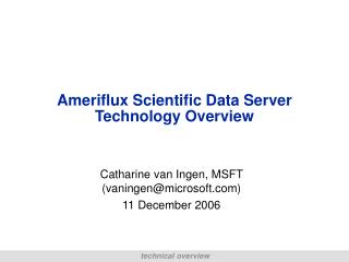Ameriflux Scientific Data Server Technology Overview