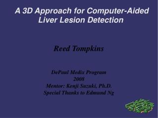 A 3D Approach for Computer-Aided Liver Lesion Detection
