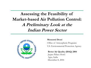 Assessing the Feasibility of  Market-based Air Pollution Control:  A Preliminary Look at the  Indian Power Sector