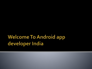 Android app developer India