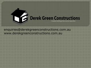 Derek Green Constructions - Renovations