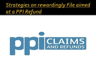 ppi refunds