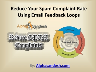 Reduce Your Spam Complaint Rate Using Email Feedback Loops