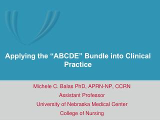 Applying the  ABCDE  Bundle into Clinical Practice