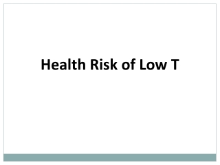Health risks of Low T