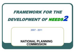 FRAMEWORK FOR THE DEVELOPMENT OF  NEEDS 2