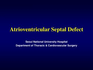 Atrioventricular Septal Defect