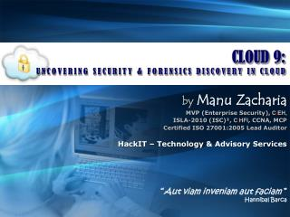 CLOUD 9 : UNCOVERING SECURITY & FORENSICS DISCOVERY IN CLOUD