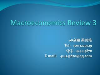Macroeconomics Review 3