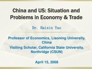 China and US: Situation and Problems in Economy & Trade