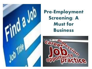 Pre-Employment Screening: A Must for Business
