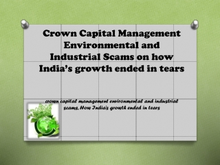 Crown Capital Management Environmental and Industrial Scams