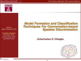 Model Formation and Classification Techniques For Conversation-based Speaker Discrimination