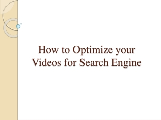 How to Optimize your Videos for Search Engine