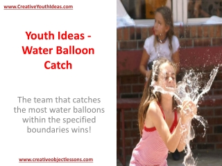 Youth Ideas - Water Balloon Catch