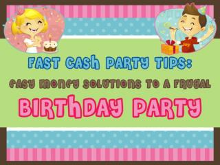 easy money solutions to a frugal birthday party